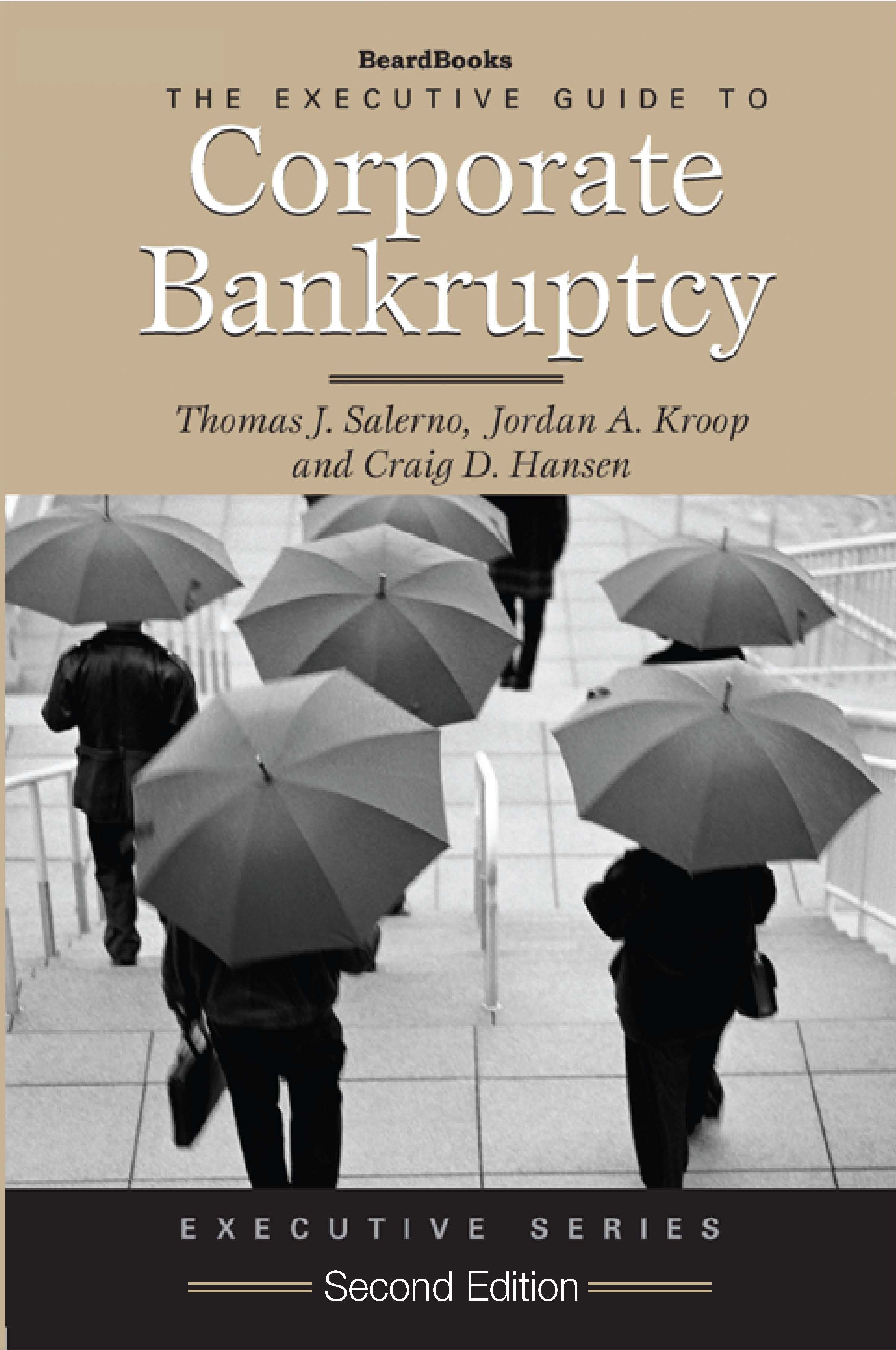 The Executive Guide to Corporate Bankruptcy Second Edition